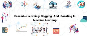 Ensemble Learning Bagging And Boosting In Machine Learning
